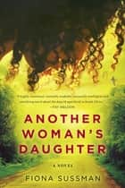 Another Woman's Daughter ebook by Fiona Sussman