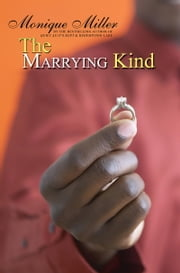 The Marrying Kind ebook by Monique Miller