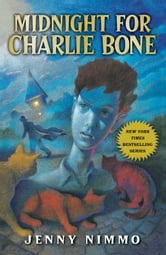 Children of the Red King #1: Midnight for Charlie Bone ebook by Jenny Nimmo