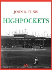 Highpockets ebook by John R. Tunis