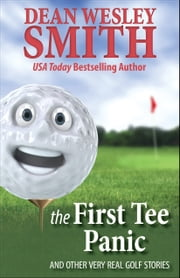 The First Tee Panic ebook by Dean Wesley Smith