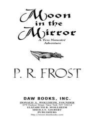 Moon In The Mirror - A Tess Noncoire Adventure ebook by P. R. Frost