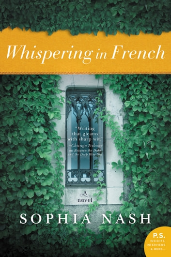 Whispering in French - A Novel ebook by Sophia Nash