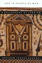 God in Search of Man - A Philosophy of Judaism eBook by Abraham Joshua Heschel