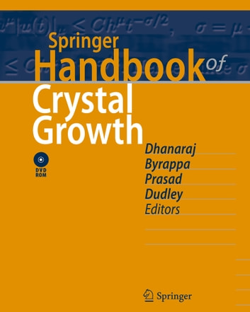 Springer Handbook of Crystal Growth ebook by