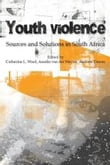 Youth Violence: Sources and Solutions in South Africa - Chapter 4