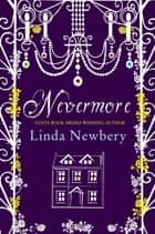 Nevermore ebook by Linda Newbery