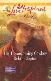 Her Homecoming Cowboy ebook by Debra Clopton