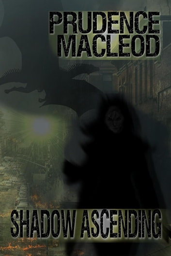 Shadow Ascending Ebook By Prudence Macleod 9781717520364 Rakuten