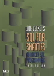 Joe Celko's SQL for Smarties - Advanced SQL Programming ebook by Joe Celko