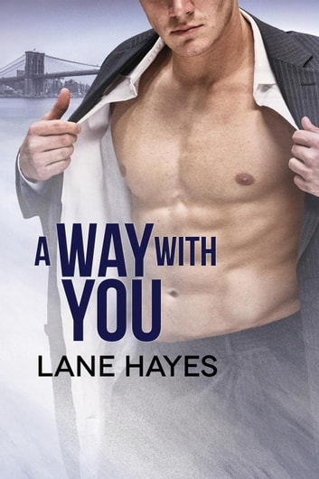 A Way with You - A Way With, #2 ebook by Lane Hayes
