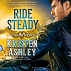 Ride Steady audiobook by Kristen Ashley, Kate Russell