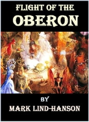Flight of the Oberon ebook by Mark Lind-Hanson