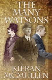 The Many Watsons ebook by Kieran McMullen