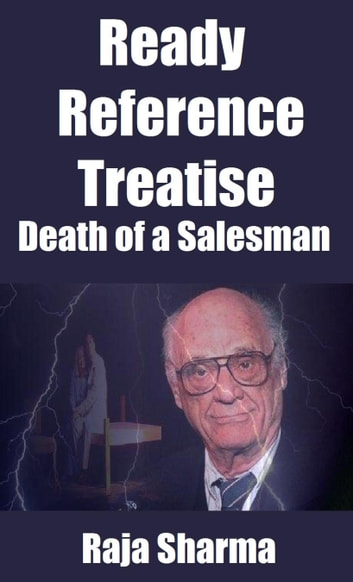 Ready Reference Treatise: Death of a Salesman ebook by Raja Sharma