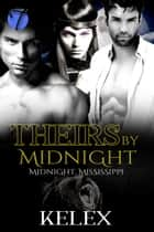 Theirs by Midnight ebook by Kelex