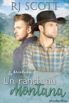 Un Ranch au Montana ebook by RJ Scott
