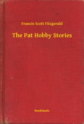 The Pat Hobby Stories ebook by Francis Scott Fitzgerald