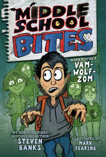 Middle School Bites ebook by Steven Banks