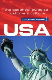 USA - Culture Smart! - The Essential Guide to Customs & Culture ebook by Gina Teague