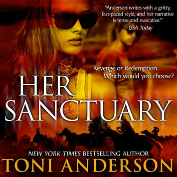 Her Sanctuary Hörbuch by Toni Anderson