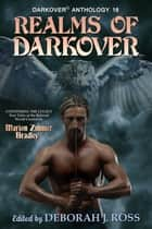 Realms of Darkover ebook by Deborah J. Ross