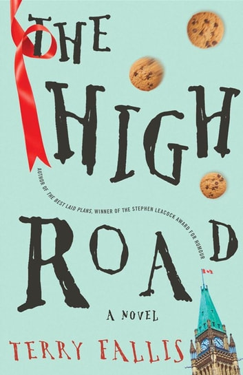 The High Road ebook by Terry Fallis