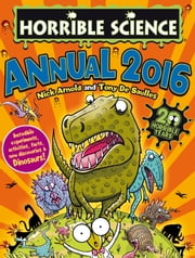 Horrible Science Annual 2016 ebook by Nick  Arnold
