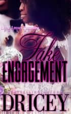 FAKE ENGAGEMENT ebook by