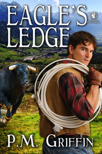 Eagle's Ledge ebook by P.M. Griffin