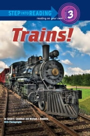 Trains! ebook by Susan E Goodman,Michael Doolittle