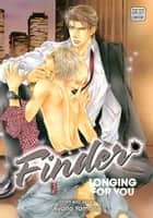 Finder Deluxe Edition: Longing for You, Vol. 7 (Yaoi Manga) ebook by Ayano Yamane