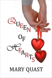 Queen of Hearts ebook by Mary Quast