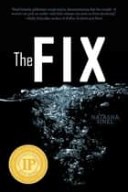 The Fix ebook by Natasha Sinel