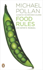Food Rules - An Eater's Manual ebook by Michael Pollan