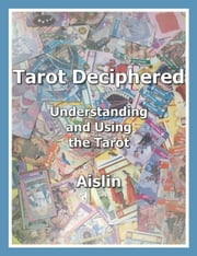 Tarot Deciphered ebook by Aislin