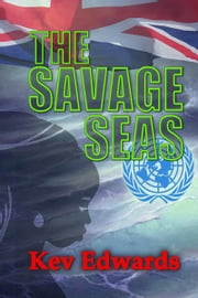 The Savage Seas ebook by Kev Edwards