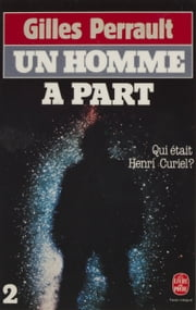 Un homme à part (2) eBook by Gilles Perrault