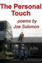 The Personal Touch ebook by Joe Solomon