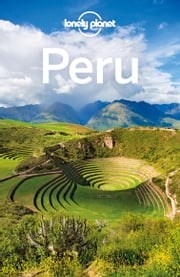Lonely Planet Peru ebook by Lonely Planet