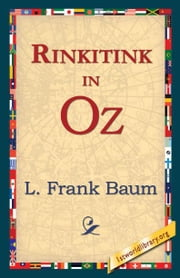 Rinkitink In Oz ebook by Baum, L. Frank