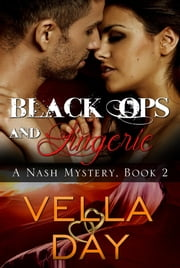 Black Ops and Lingerie ebook by Vella Day