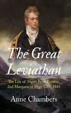 The Great Leviathan ebook by Anne Chambers