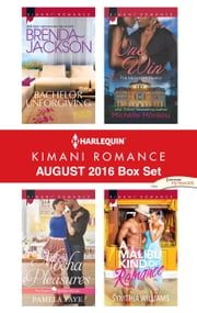 Harlequin Kimani Romance August 2016 Box Set - Bachelor Unforgiving\Mocha Pleasures\One to Win\A Malibu Kind of Romance ebook by Brenda Jackson, Pamela Yaye, Michelle Monkou,...