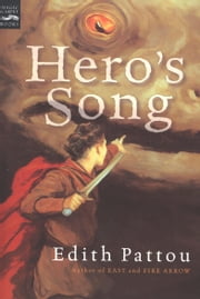 Hero's Song - The First Song of Eirren ebook by Edith Pattou