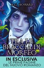 Tra le braccia di Morfeo eBook by A.G. Howard