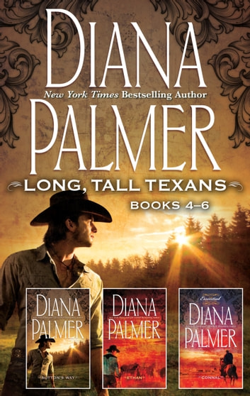 Diana Palmer Long, Tall Texans Series Books 4-6 eBook by Diana Palmer