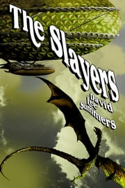 The Slayers ebook by David Lee Summers
