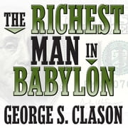 The Richest Man in Babylon audiobook by George Clason