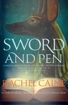 Sword and Pen - The action-packed conclusion ebook by